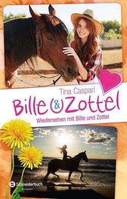 Bille und Zottel – Wiedersehen mit Bille & Zottel von Caspari,  Tina