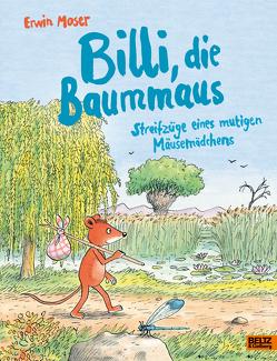 Billi, die Baummaus von Moser,  Erwin