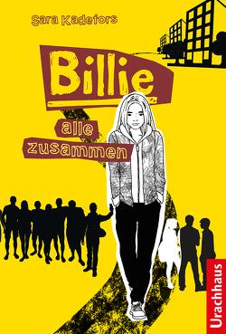 Billie – Alle zusammen von Edqvist,  Philip, Kadefors,  Sara, Rüegger,  Lotta, Thunell,  Lena