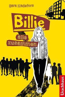 Billie – Alle zusammen von Kadefors,  Sara, Rüegger,  Lotta, Thunell,  Lena