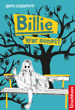 Billie – Wer sonst? von Edqvist,  Philip, Kadefors,  Sara, Rüegger,  Lotta, Thunell,  Lena