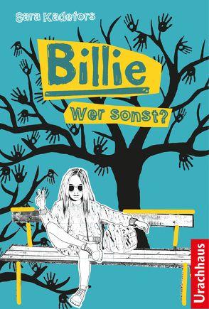 Billie – Wer sonst? von Kadefors,  Sara, Rüegger,  Lotta, Thunell,  Lena