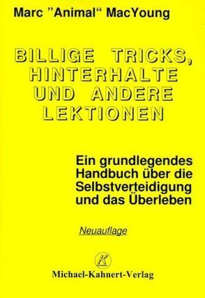 Billige Tricks, Hinterhalte und andere Lektionen von Kahnert,  Michael, MacYoung,  Marc