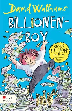 Billionen-Boy von Haentjes-Holländer,  Dorothee, Ross,  Tony, Walliams,  David