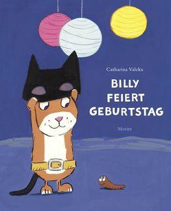 Billy feiert Geburtstag von Süßbrich,  Julia, Valckx,  Catharina