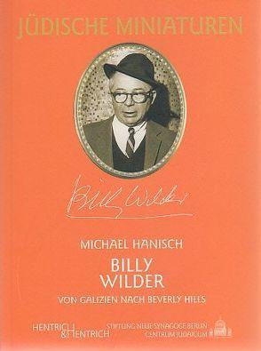 Billy Wilder (1906-2002) von Hanisch,  Michael