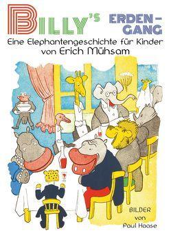Billy's Erdengang von Ewers,  Hanns Heinz, Haase,  Paul, Mühsam,  Erich