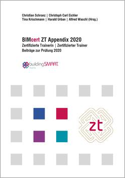 BIMcert ZT Appendix 2020 von Eichler,  Christoph Carl, Gratzl,  Markus, Krischmann,  Tina, Schranz,  Christian, Urban,  Harald
