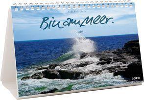 Bin am Meer. 2016 – Tisch- und Wandkalender von Schroeter,  Udo