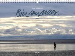 Bin am Meer 2021 – Wandkalender von Schroeter,  Udo