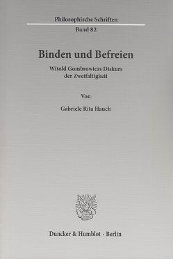 Binden und Befreien. von Hauch,  Gabriele Rita