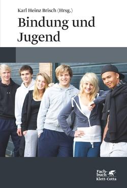 Bindung und Jugend von Brisch,  Karl Heinz