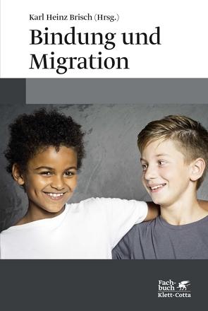 Bindung und Migration von Brisch,  Karl Heinz