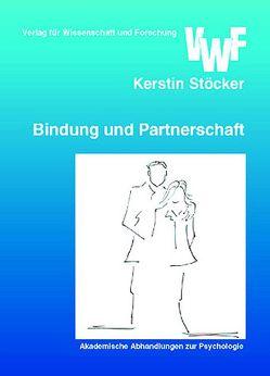 Bindung und Partnerschaft von Stöcker,  Kerstin