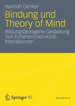 Bindung und Theory of Mind von Denker,  Hannah