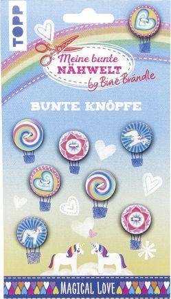 Bine Brändle Bunte Knöpfe Magical Love von Brändle,  Bine