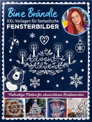 Bine Brändle XXL-Vorlagen für fantastische Fensterbilder, Vorlagenmappe mit Motiven in Orginalgröße von Brändle,  Bine
