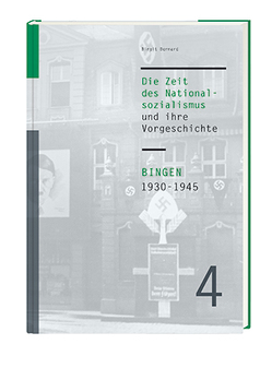 Bingen 1930-1945 von Bernard,  Birgit