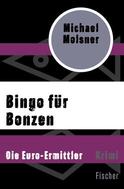 Bingo für Bonzen von Molsner,  Michael