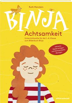 Binja Achtsamkeit von Monstein,  Ruth