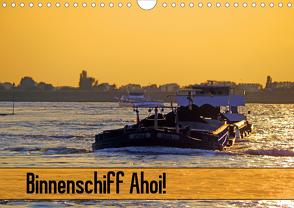Binnenschiff Ahoi! (Wandkalender 2020 DIN A4 quer) von Ellerbrock,  Bernd