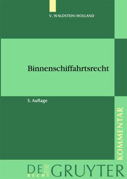 Binnenschiffahrtsrecht von Holland,  Hubert, Waldstein,  Thor v.