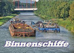 Binnenschiffe (Wandkalender 2019 DIN A3 quer) von Morgenroth (petmo),  Peter