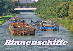Binnenschiffe (Wandkalender 2021 DIN A3 quer) von Morgenroth (petmo),  Peter