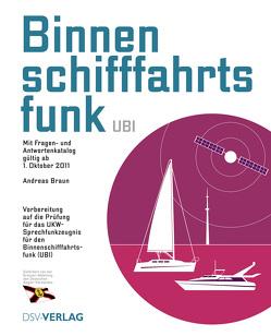 Binnenschifffahrtsfunk (UBI) von Braun,  Andreas