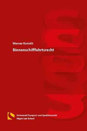 Binnenschifffahrtsrecht von Korioth,  Werner