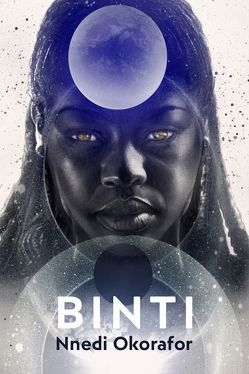 Binti von Kern,  Claudia, Okorafor,  Nnedi