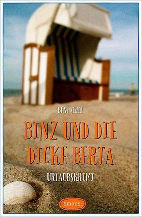 Binz und die dicke Berta von Ohle,  Bent