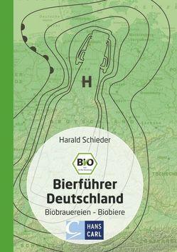 Bio-Bierführer Deutschland von Schieder,  Harald