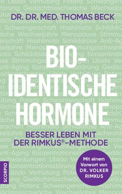 Bio-identische Hormone von Beck,  Thomas