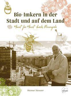 Bio-Imkern in der Stadt und am Land von Niessner,  Dietmar