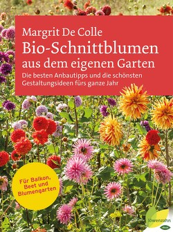 Bio-Schnittblumen aus dem eigenen Garten von De Colle,  Margrit