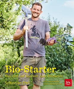 Bio-Starter von Buchczik,  Nadja, Ehrl,  Sebastian, Langheineken,  Jutta