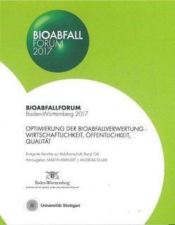 Bioabfall Forum 2017 von Kranert,  Martin, Sihler,  Andreas