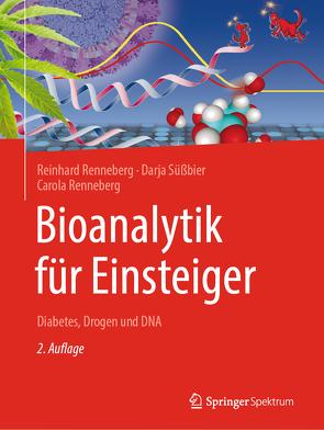 Bioanalytik für Einsteiger von Renneberg,  Carola, Renneberg,  Reinhard, Süßbier,  Darja