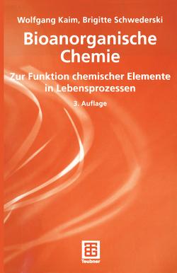 Bioanorganische Chemie von Kaim,  Wolfgang, Schwederski,  Brigitte