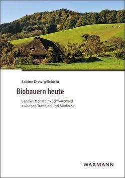 Biobauern heute von Dietzig-Schicht,  Sabine