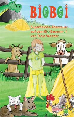 BioBoi von Weitner,  Tanja
