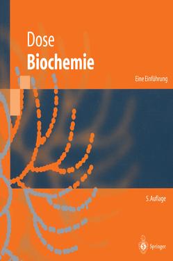 Biochemie von Bieger-Dose,  A., Dose,  Klaus