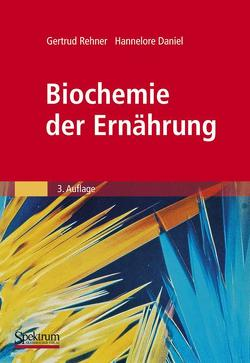Biochemie der Ernährung von Daniel,  Hannelore, Rehner,  Gertrud