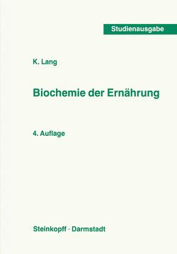 Biochemie der Ernährung von Lang,  K.