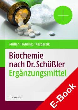Biochemie nach Dr. Schüßler Ergänzungsmittel von Kasperzik,  Birte, Müller-Frahling,  Margit