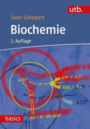 Biochemie von Schubert,  Sven
