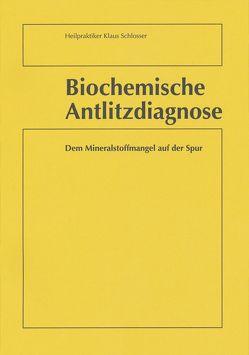 Biochemische Antlitzdiagnose von Schlösser,  Klaus