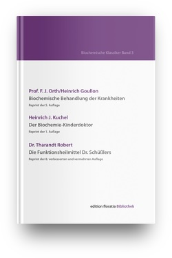 Biochemische Klassiker Band 3 von Kuchel,  Heinrich J., Orth,  Prof. F. J., Robert,  Dr. Tharandt