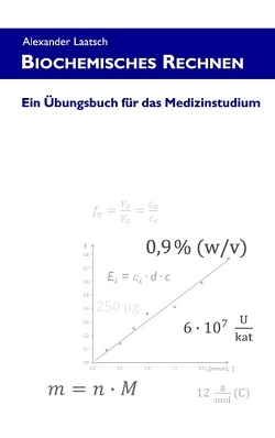 Biochemisches Rechnen von Laatsch,  Alexander